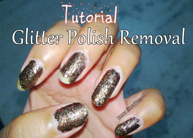 tutorial glitter polish removal
